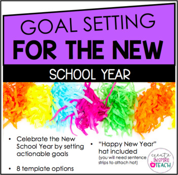 Celebrate the New (School) Year- A Goal Setting Activity