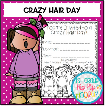 Celebrate With Crazy Hair Day By First Grade Hip Hip Hooray Tpt