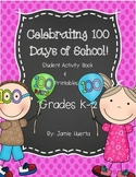 Celebrating 100 Days of School!