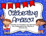 Celebrating America: Activities for Memorial, Veterans, Presidents Day & More