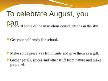 Celebrating August