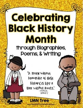 Celebrating Black History Month Through Biographies, Poems, and Writing