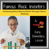 Celebrating Black History Month Through Critical Thinking: Famous Inventions