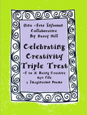 Celebrating Creativity: A Triple Treat
