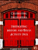 Celebrating Firefighters History and Trivia Activity Pack