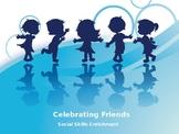 Celebrating Friends & Differences Classroom Presentation
