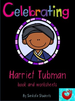 Celebrating Harriet Tubman K-2