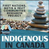 ⭐Indigenous Peoples in Canada First Nations, Metis, Inuit Research Project