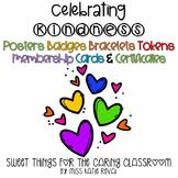 Kindness Posters, Badges, Bracelets, Tokens, Membership Ca