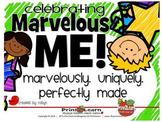 Celebrating Marvelous Me!