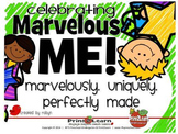 Celebrating Marvelous Me!