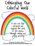 Celebrating Our Colorful World
