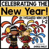 Celebrating Our New Year!  (An Integrated Mini Unit)