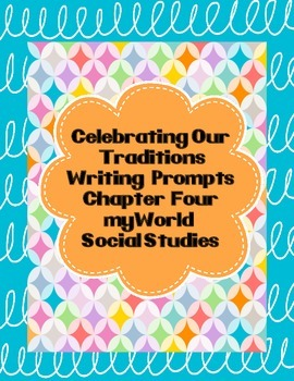Celebrating Our Traditions Writing Prompts
