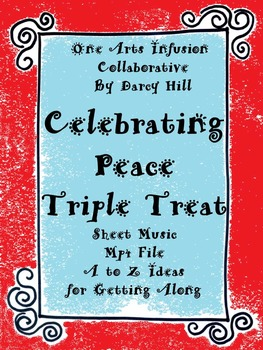 Celebrating Peace and Getting Along: A Triple Treat