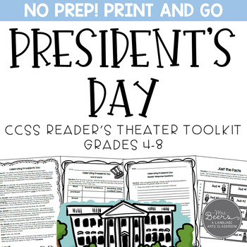 Presidents' Day: A Reader's Theater and Reading Literature Toolkit