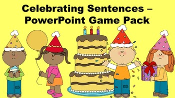 Celebrating Sentences PowerPoint Game Pack