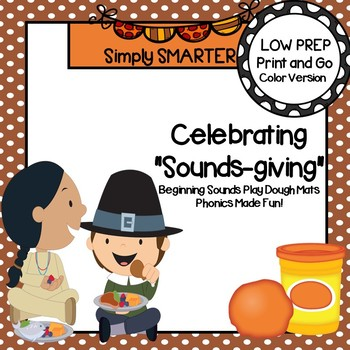 "Celebrating ""Sounds-giving"":  LOW PREP Thanksgiving Themed Play Dough Mats"