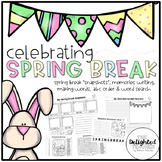 Celebrating SPRING BREAK {Writing, Reflection, Making Words, ABC Order & More}