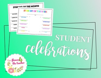 Celebrating Students of the Week & Month
