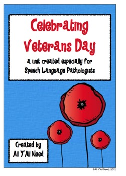 Celebrating Veterans Day: a unit created especially for SLP