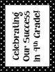 Celebrating our Success in 4th Grade - A Bulletin Board