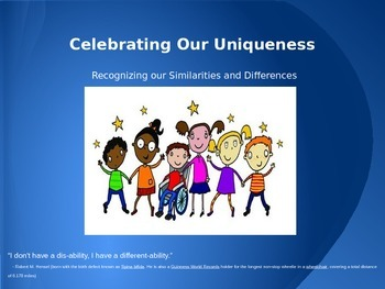 Celebrating our Uniqueness - Disability Awareness Presentation