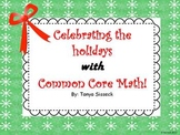 Celebrating the Holidays with Common Core Math - Kindergarten