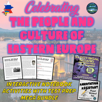 Celebrating the People and Culture of Eastern Europe w/Test Prep Mega Bundle