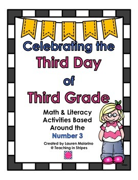 Celebrating the Third Day of 3rd Grade