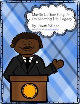 Dr. Martin Luther King Jr.- Celebrating His Legacy