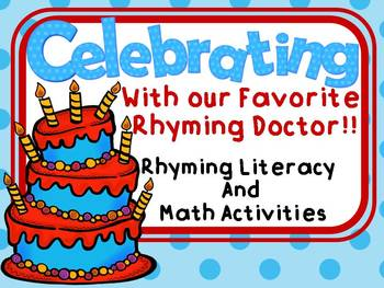 Celebrating with the Rhyming Doctor Rhyming Literacy and Math Activities