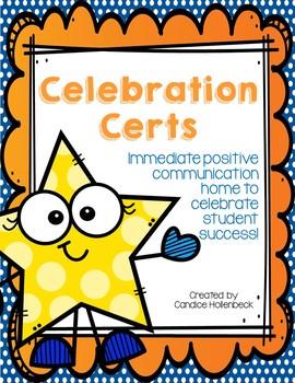 Celebration Certs (Positive Notes Home for Behavior)