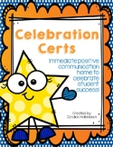 Celebration Certs (Positive Notes Home for Behavior)