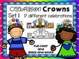 Celebration Crowns for Holidays and Special Occasions!