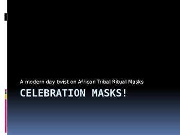 Celebration Mask Presentation and Step-by Step Guide