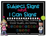 Celebration Theme I Can Objective Signs and Subject Signs