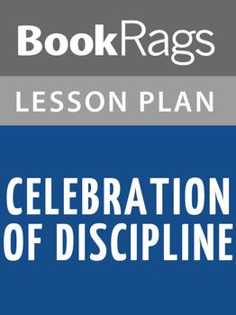 Celebration of Discipline Lesson Plans