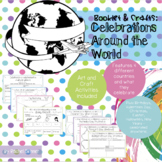 Celebrations Around the World - Booklet and Crafts