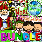Christmas & Celebrations Around the World FRENCH BUNDLE