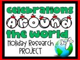 Celebrations Around the World Mini-Unit/Research Project