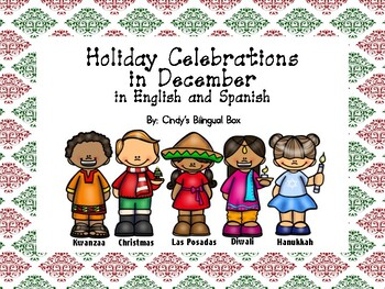 Holiday Celebrations in December in English and Spanish