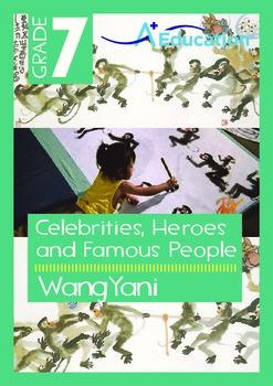 Celebrities, Heroes and Famous People - Wang Yani - Grade 7