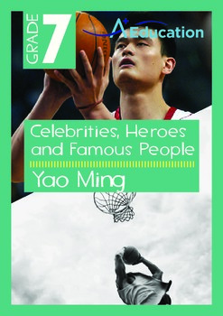 Celebrities, Heroes and Famous People - Yao Ming - Grade 7