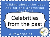 Celebrities from the past Presentation