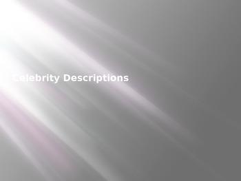 Celebrity Descriptions