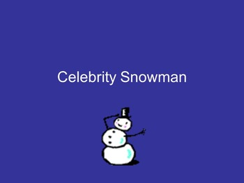 Celebrity Snowman