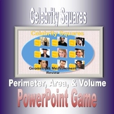 Celebrity Squares, Area, Perimeter & Volume Review Game