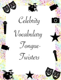 Celebrity Vocabulary Tongue-Twisters