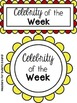 Celebrity of the Week! A Fun and Creative Way to Get to Kn